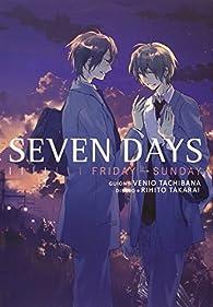 Seven Days - Volumen 2 par  Tachibana / Takarai