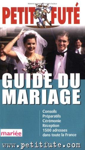 Guide du Mariage 2005 par Guide Petit Futé