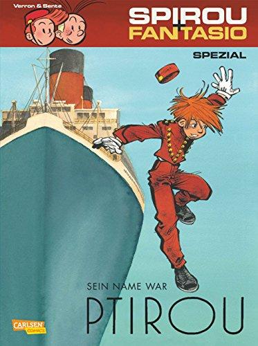 Sein Name war Ptirou (Spirou & Fantasio Spezial, Band 25)