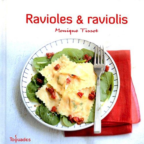 RAVIOLES ET RAVIOLIS par MONIQUE TISSOT
