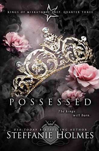 Possessed: A reverse harem bully romance (Kings of Miskatonic Prep Book 3) (English Edition)