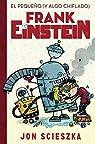 El pequeño  Frank Einstein par Scieszka