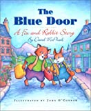 The Blue Door: A Fox and Rabbit Story