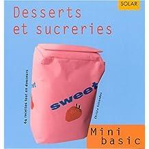 Desserts et sucreries. 64 recettes en douceurs