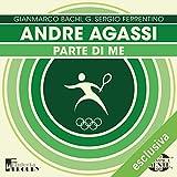 Andre Agassi: Parte di me (Olimpicamente)