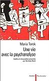 Une vie avec la psychanalyse