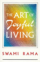 The Art Of Joyful Living
