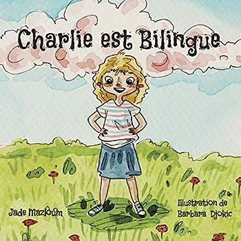 Charlie est bilingue