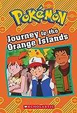 Pokémon: Journey to the Orange Islands (Pokemon)