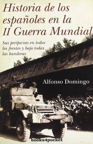 Portada del libro Historia de los españoles en la II Guerra Mundial (Ensayo Divulgacion (books))