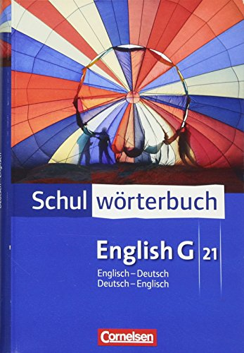 Cornelsen Schulwörterbuch - English G 21: Englisch-Deutsch/Deutsch-Englisch: Wörterbuch
