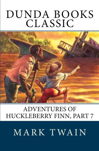 Adventures of Huckleberry Finn, Part 7: Chapters XXXI. to XXXV.