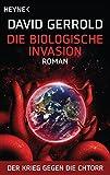 Die biologische Invasion: Der Krieg gegen die Chtorr, Band 1 - Roman