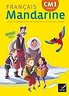 Mandarine Français CM1 éd. 2016 - Manuel de l'élève