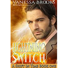Lightning Switch (A Shift in Time Book 1)
