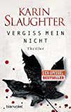 Vergiss mein nicht: Thriller (Grant-County-Serie, Band 2)