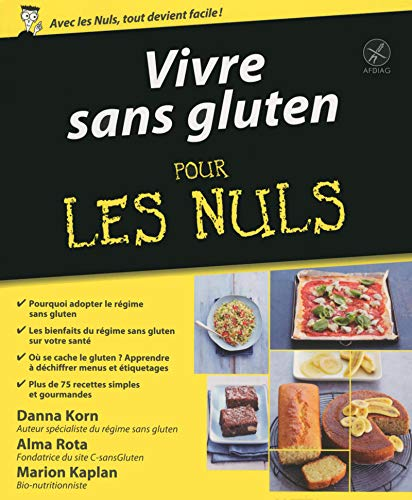 Vivre sans gluten pour les Nuls par Danna KORN