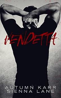 Vendetta (English Edition) von [Karr, Autumn, Lane, Sienna]