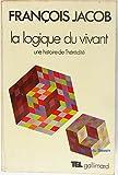 La logique du vivant Une histoire de l'hérédité - Gallimard - 01/01/1981