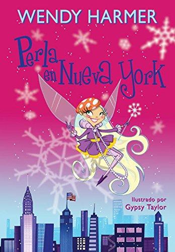 Perla en Nueva York (Perla) por Wendy Harmer