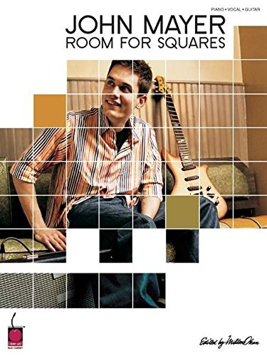 John Mayer - Room for Squares (Piano/Vocal/guitar Artist Songbook)