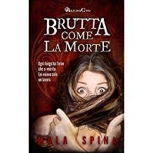 Brutta Come La Morte: Volume 3