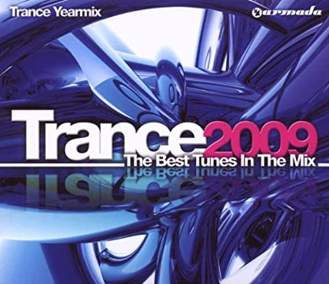 Trance 2009:the Best Tunes in [Import anglais]