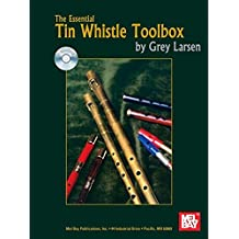 The Essential Tin Whistle Toolbox [With CD]