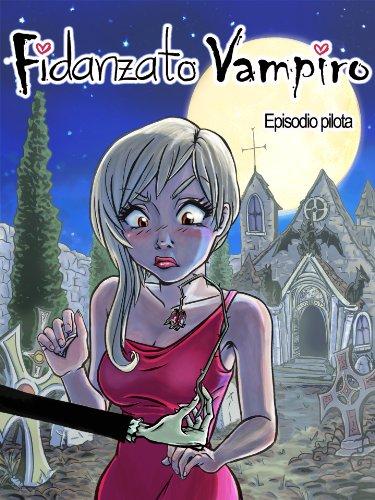Fidanzato Vampiro di [De Piero, Tiziana]