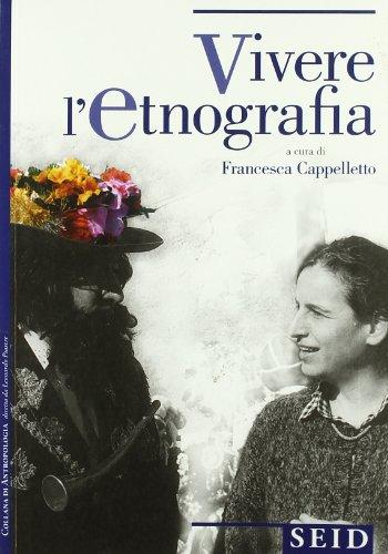 Vivere l'etnografia