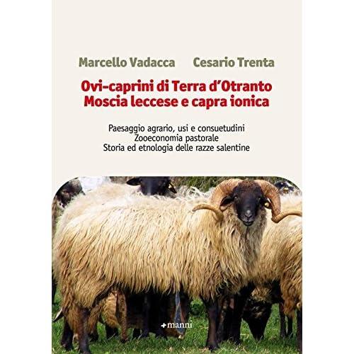 Ovi-Caprini Di Terra D'otranto. Moscia Leccese E Capra Ionica
