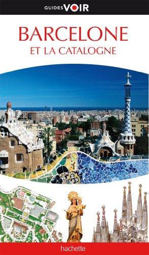 Guide Voir Barcelone et la Catalogne par Collectif