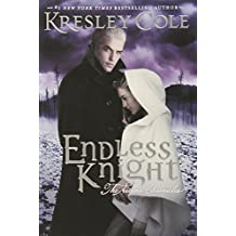 Endless Knight (The Arcana Chronicles) by Kresley Cole (2013-10-01)