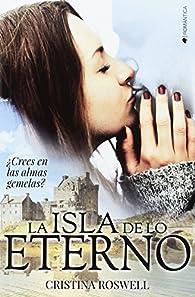 La isla de lo eterno par Cristina Roswell
