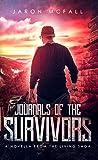 Journals of the Survivors (The Living Saga Novellas Book 1) (English Edition)