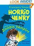 Horrid Henry and the Zombie Vampire:...
