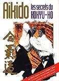 Aïkido - Les secrets du kokyuho
