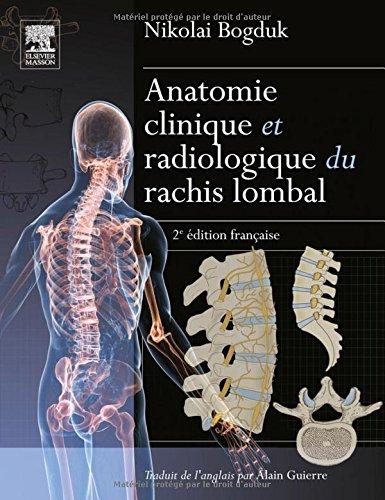 Anatomie clinique et radiologique du rachis lombal
