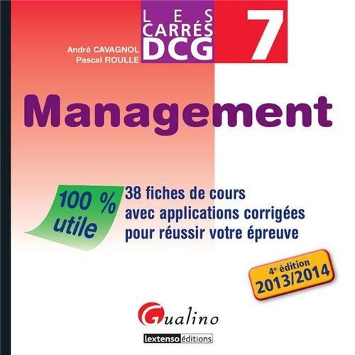 DCG 7 Management : 38 fiches de cours avec applications corrigées pour réussir votre épreuve