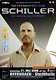 Schiller - Tag und Nacht 2006 - Konzertplakat, Konzertposter