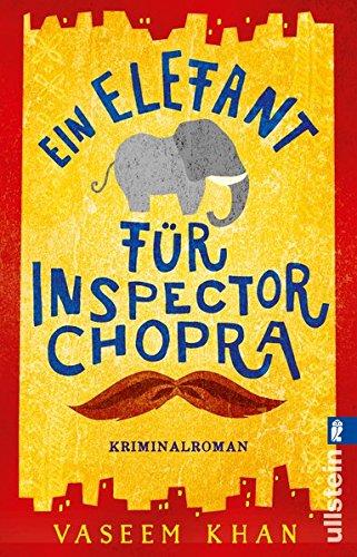 Buchseite und Rezensionen zu 'Ein Elefant für Inspector Chopra: Kriminalroman' von Vaseem Khan