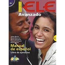 Agencia ELE. Basico B2. Ejercicios. Con CD Audio. Per le Scuole superiori: Agencia ELE Avanzado Libro de ejercicios + cd: Nivel B2: 3