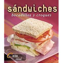 Sandwiches, Bocadillos Y Croques (Cocina Ideal)