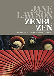 Zenbu Zen: Finding Food, Culture & Balance in Kyoto