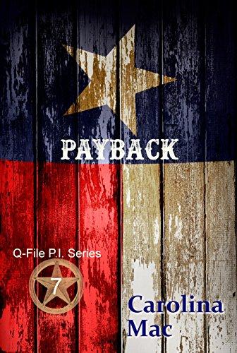 Payback (Q-File P.I. Series Book 7) (English Edition) eBook: Mac ...