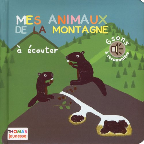 Mes animaux de la montagne à écouter (en livre sonore)