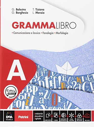 Grammalibro. Per la Scuola media. Con e-book. Con espansione online. Con DVD-ROM. Con Libro: Tavole: A-B
