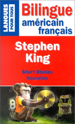 NOUVELLES : SHORT STORIES. The Monkey : Le singe, Mrs Todd's Shortcut : Le raccourci de Mme Todd