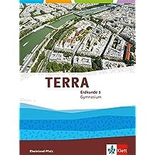 TERRA Erdkunde für Rheinland-Pfalz / Schülerbuch Klasse 9/10: Ausgabe für Gymnasien