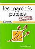 Les marchés publics d'entretien maintenance